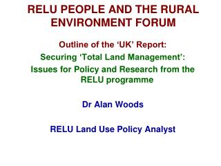 RELU PEOPLE AND THE RURAL ENVIRONMENT FORUM
