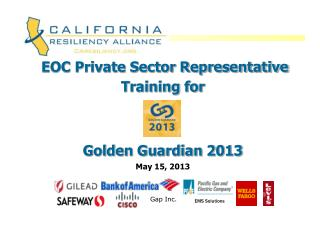 EOC Private Sector Representative Training for Golden Guardian 2013 May 15, 2013