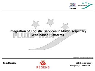 I ntegration of Logistic Services in  M ultidisciplinary  W eb-based Platforms