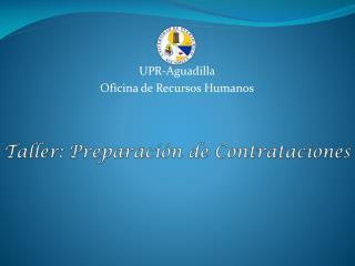 UPR-Aguadilla Oficina de Recursos Humanos