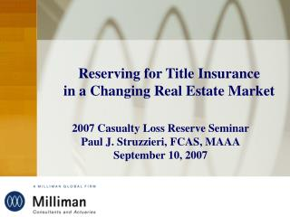 Reserving for Title Insurance  in a Changing Real Estate Market