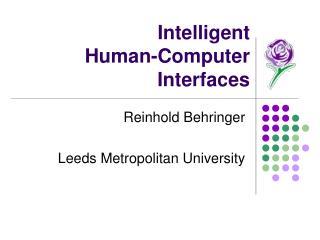Intelligent  Human-Computer Interfaces