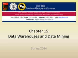 Chapter 15 Data Warehouses and Data Mining