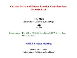 Current Drive and Plasma Rotation Considerations for ARIES-AT T.K. Mau
