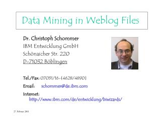 Data Mining in Weblog Files