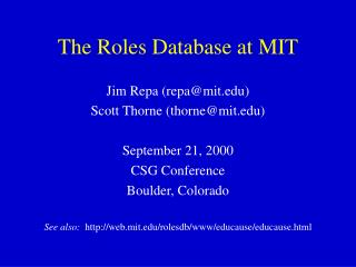 The Roles Database at MIT