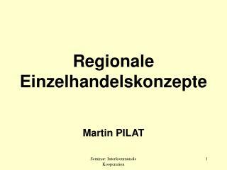 Regionale Einzelhandelskonzepte