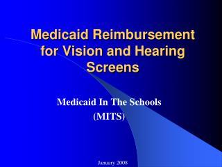 Medicaid Reimbursement for Vision and Hearing Screens