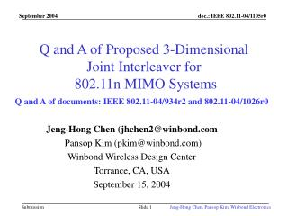Q and A of Proposed 3-Dimensional Joint Interleaver for  802.11n MIMO Systems
