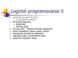 Logick é programovanie  5