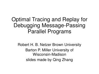 Optimal Tracing and Replay for Debugging Message-Passing Parallel Programs