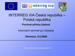 INTERREG IIIA Česká republika – Polská republika