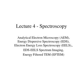 Lecture 4 - Spectroscopy