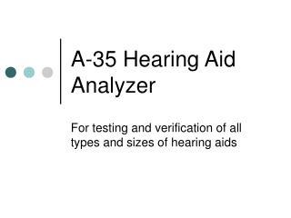 A-35 Hearing Aid Analyzer