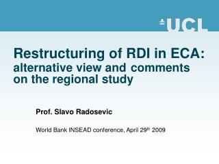 Restructuring of RDI in ECA: alternative view and comments on the regional study