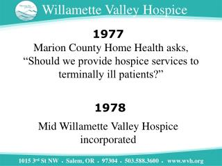 Mid Willamette Valley Hospice incorporated