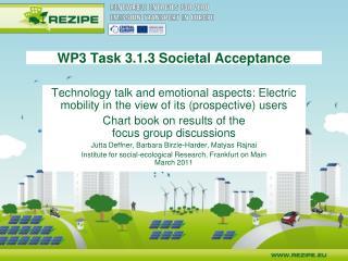 WP3 Task 3.1.3 Societal Acceptance
