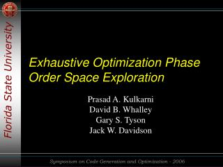 Exhaustive Optimization Phase Order Space Exploration