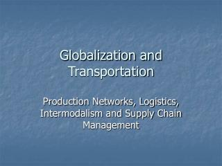 Globalization and Transportation