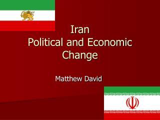 Iran  Political and Economic Change