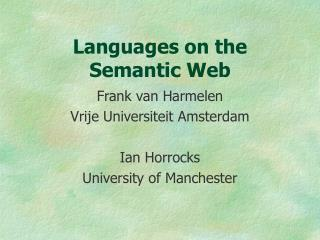Languages on the Semantic Web
