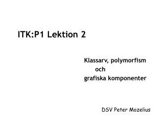 ITK:P1 Lektion 2