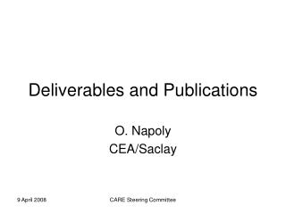 Deliverables and Publications