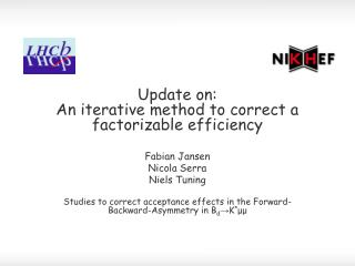 Update on: An iterative method to correct a factorizable efficiency