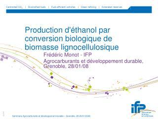 Production d'éthanol par conversion biologique de biomasse lignocellulosique