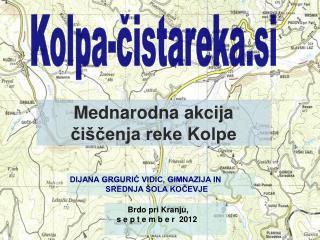 Mednarodna akcija čiščenja reke Kolpe