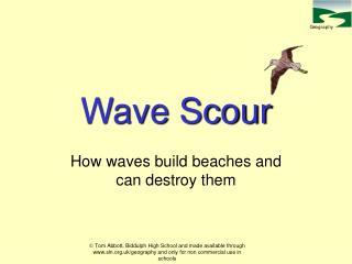 Wave Scour