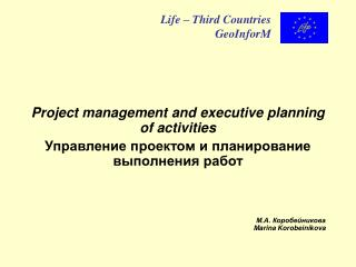 Project management and executive planning of activities