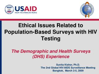 Sunita Kishor, Ph.D. The 2nd Global HIV/AIDS Surveillance Meeting Bangkok,  March 2-5, 2009