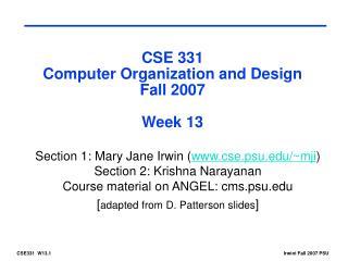 CSE 331 Computer Organization and Design Fall 2007 Week 13