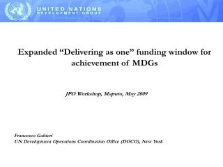 """Expanded """"Delivering as one"""" funding window for achievement of MDGs"""