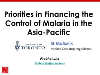 Priorities in Financing the Control of Malaria in the Asia-Pacific