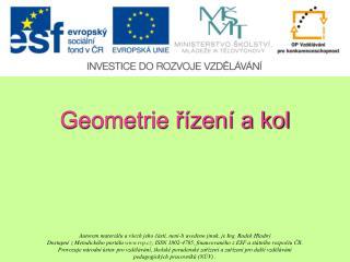 Geometrie řízení a kol