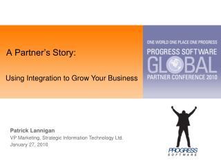 A Partner�s Story: