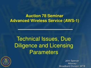 Auction 78 Seminar Advanced Wireless Service (AWS-1)