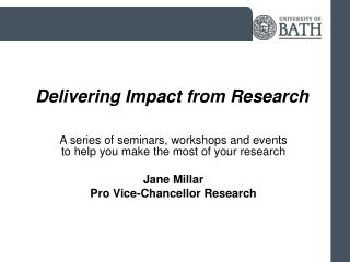 Delivering Impact from Research