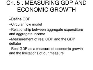 Ch. 5 : MEASURING GDP AND ECONOMIC GROWTH