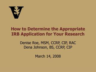 How to Determine the Appropriate IRB Application for Your Research