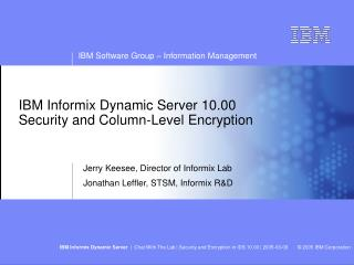 IBM Informix Dynamic Server 10.00 Security and Column-Level Encryption