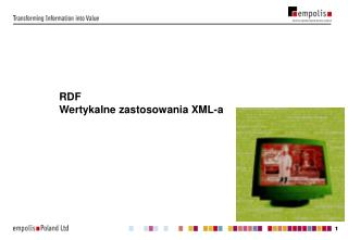 RDF Wertykalne zastosowania XML-a