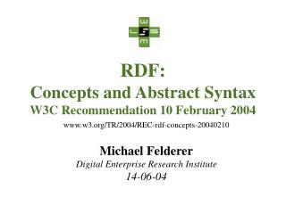 RDF: Concepts and Abstract Syntax W3C Recommendation 10 February 2004