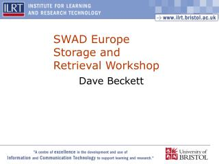 SWAD Europe Storage and Retrieval Workshop