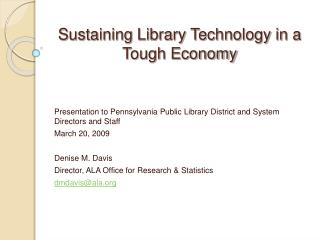 Sustaining Library Technology in a Tough Economy