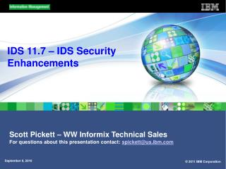 IDS 11.7 – IDS Security Enhancements