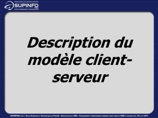 Description du modèle client-serveur