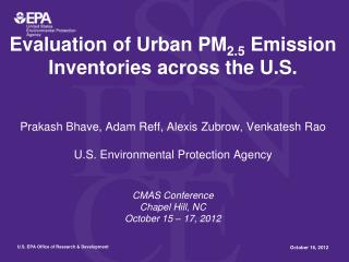 Evaluation of Urban PM 2.5  Emission Inventories across the U.S.